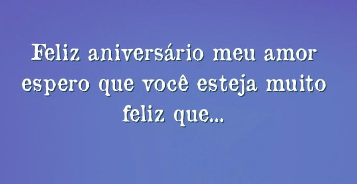 Feliz Aniversario Meu Amor Tumblr: Feliz Aniversário Meu Amor Espero Que Você Esteja Muito